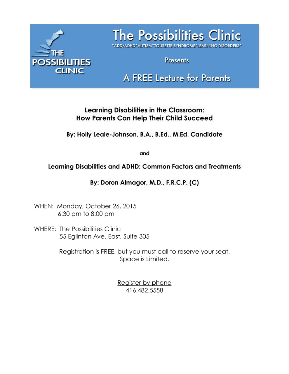Learning Disabilities in the Classroom: How Parents Can Help Their Child Succeed; Oct 26, 2015