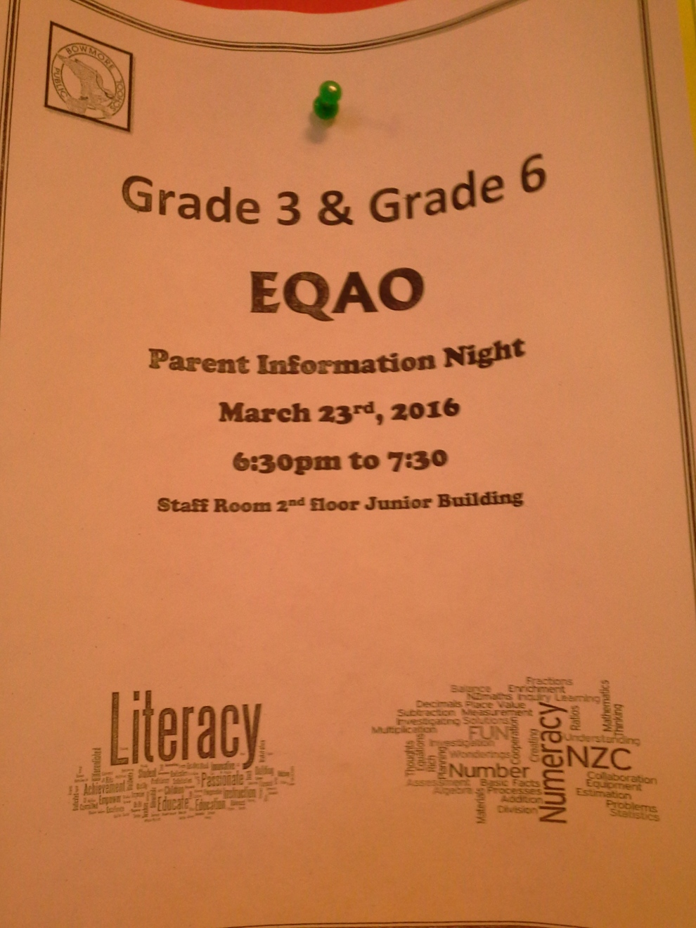 Grade 3 and Grade 6 EQAO Parent Information Night March 23 2016 from 6:30 pm to 7:30 In the Staff room on the second floor of the Junior Building